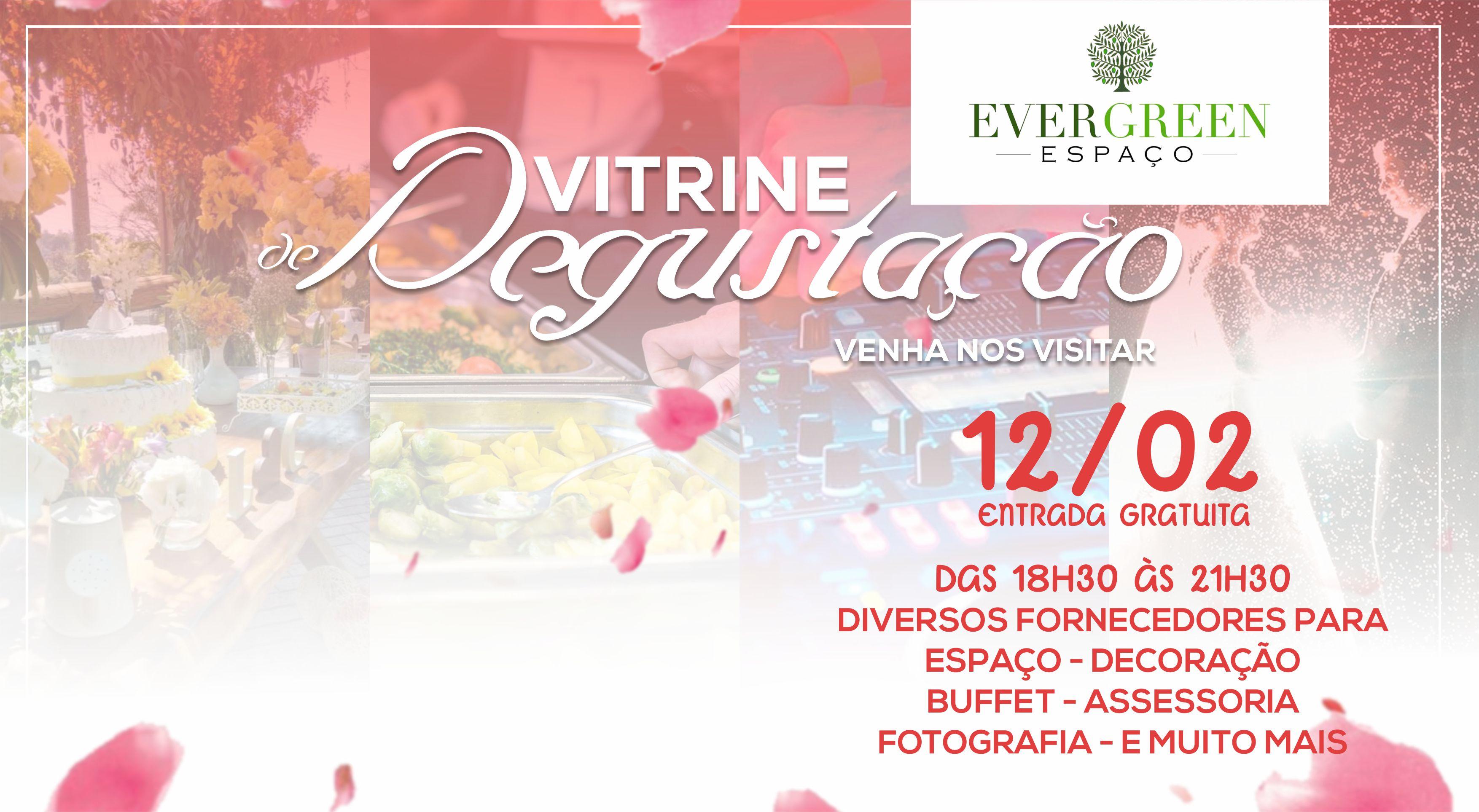 Loucura nos preparativos: Evergreen promove Vitrine de Degustação para noivas e debutantes