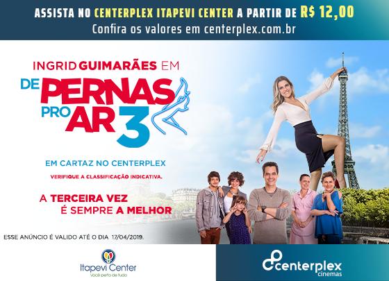 ASSISTA 'DE PERNAS PRO AR 3' NO CENTERPLEX