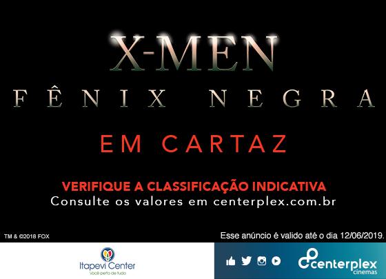 EM CARTAZ NO CENTERPLEX – X-MEN: FÊNIX NEGRA