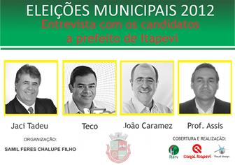 Confira a entrevista dos Candidatos à Prefeito de Itapevi