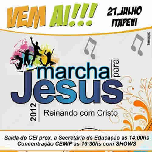 Vem aí a Marcha para Jesus 2012 em Itapevi